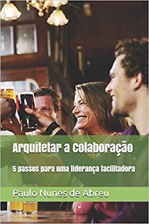 Arquitetar a Colaboração (Abreu 2018) - capa