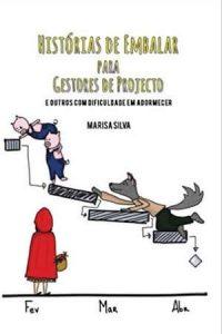 "Capa do livro ""Histórias de Embalar para Gestores de Projecto"""