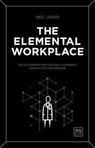 The Elemental Workplace (Usher 2018)