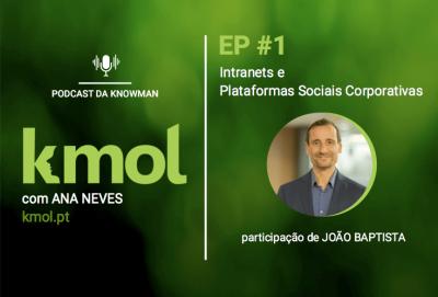 podcast KMOL - episódio #01 com o João Baptista
