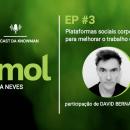 podcast KMOL - episódio #03 com o David Bernal Manero