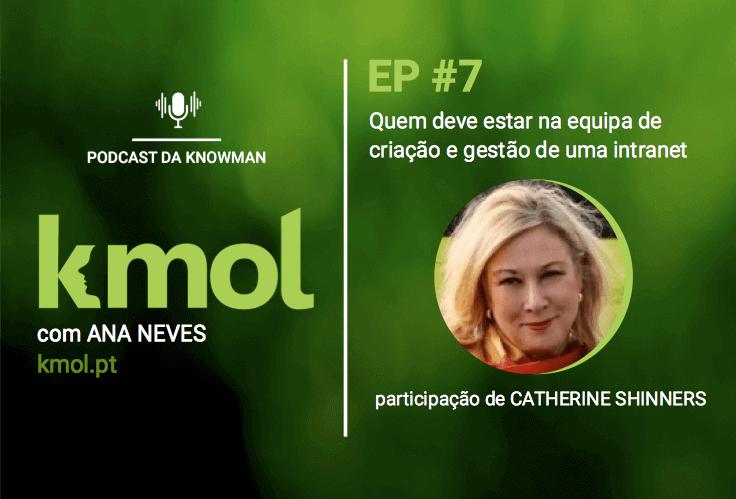 podcast KMOL - episódio #07 com Catherine Shinners