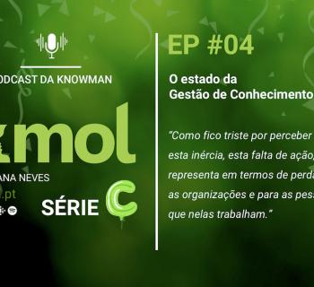 Série C do podcast KMOL - Episódio #04