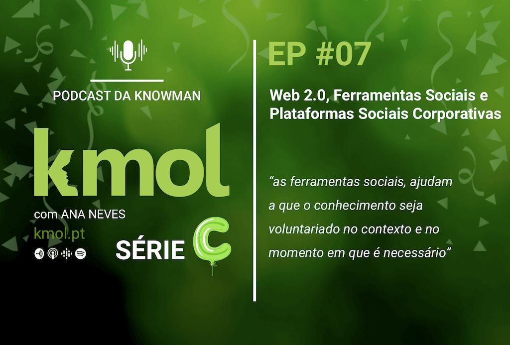 Série C do podcast KMOL - Episódio #07