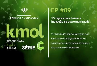 Série C do podcast KMOL - Episódio #09