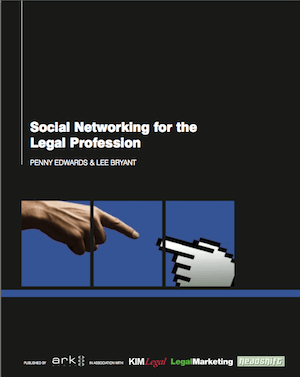 """Social Networking for the Legal Profession"" (Edwards e Bryant, 2009) - capa"
