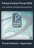 Prêmio Intranet Portal 2008 (Saldanha, 2009)