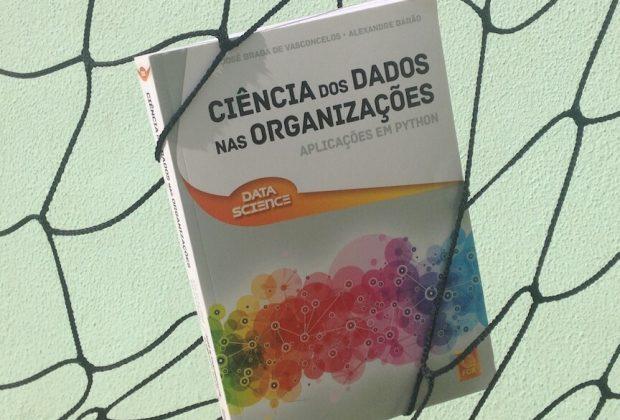 Ciência dos Dados nas Organizações (Vasconcelos e Barão 2017)